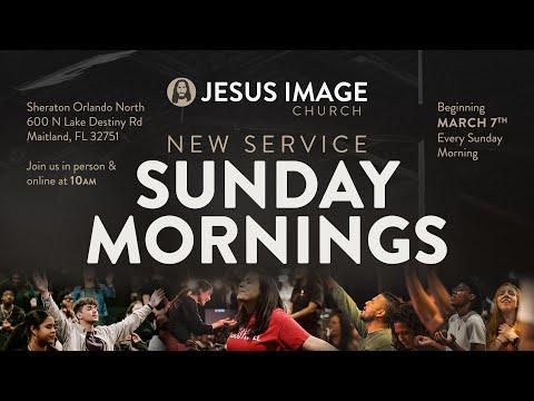 Jesus Image Church  Sunday Morning Service