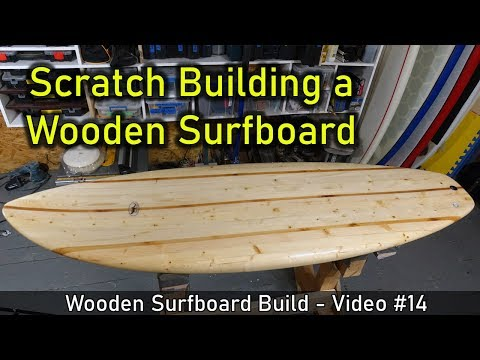 How to Make a Chambered Wooden Surfboard: From Start to Finish - UCAn_HKnYFSombNl-Y-LjwyA