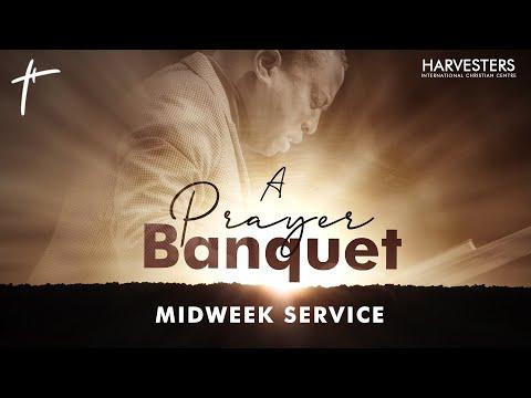 A Prayer Banquet (MIDWEEK SERVICE) - 31st March 2021