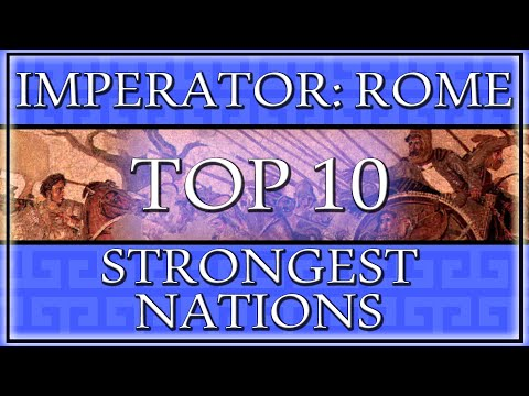 The Top 10 Strongest Nations in Imperator: Rome - UChjvn1FAS-NM-ZHquro2GZA