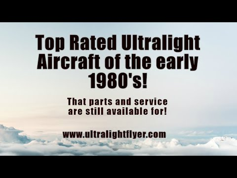 Top rated  ultralight aircraft of the early 1980s