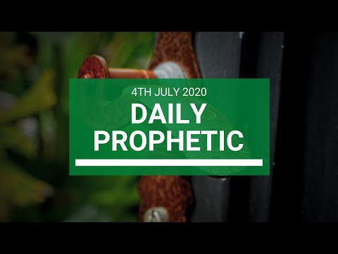 Daily Prophetic 4 July 2020 7 of 10