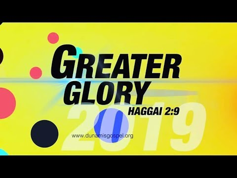 2019 GREATER GLORY FAST DAY 4