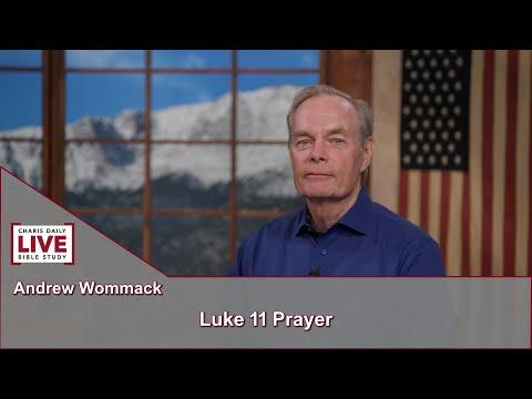 Charis Daily Live Bible Study: Luke 11 Prayer - Andrew Wommack - June 22, 2021