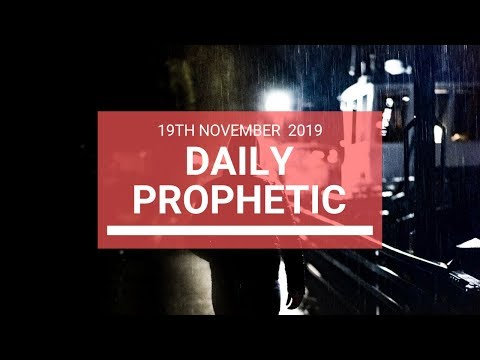 Daily Prophetic 19 November Word 5