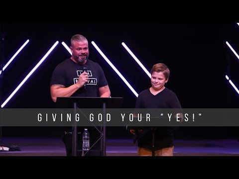 Giving God Your YES!  Baptized in Glory  9.22.19