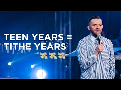 Teen Years = Tithe Years