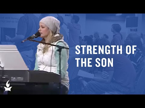 Strength of the Son -- The Prayer Room Live Moment