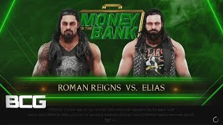 WWE Money In The Bank 2019 Predictions Roman Reigns vs Elias(W2K19)