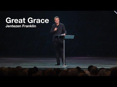 Great Grace  Jentezen Franklin