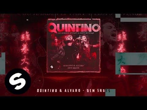 QUINTINO & ALVARO - DEM SHOTS - UCpDJl2EmP7Oh90Vylx0dZtA
