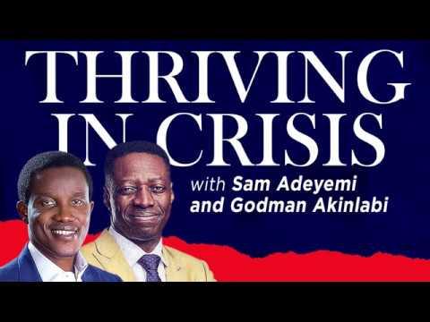 Thriving In Crisis with Pastor Godman Akinlabi and Rev. Sam Adeyemi
