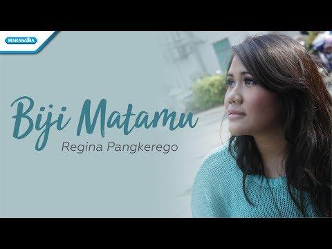 Biji MataMu - Regina Pangkerego (with lyric)