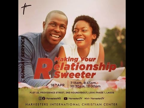 Making Your Relationship Sweeter  Pst Bolaji Idowu  18th April 2021