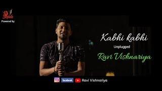 Kabhi Kabhi mere Dil me cover by Ravi Vishnariya - ravivishnariya , Acoustic