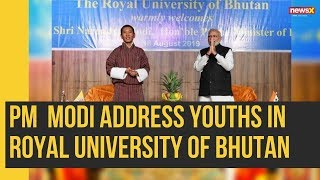 PM Narendra Modi Address Youths in Royal University of Bhutan