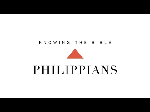 Knowing the Bible Series  Philippians