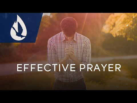The Secret to Effective Prayer