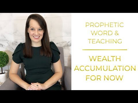 Wealth Accumulation ( Prophetic Word and Teaching)