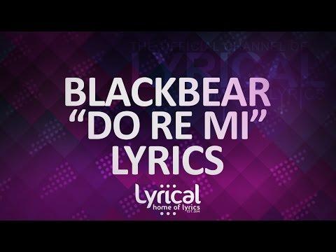 Blackbear - Do Re Mi Lyrics - UCnQ9vhG-1cBieeqnyuZO-eQ