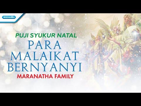 Maranatha Family - Puji Syukur Natal - Para Malaikat Bernyanyi - (with lyric)