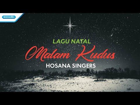 Hosana Singers - Malam Kudus