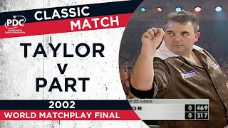 Taylor v Part - 2002 World Matchplay Final - Extended Highlights