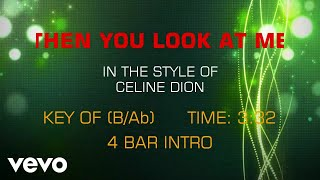 Then You Look At Me (Karaoke)