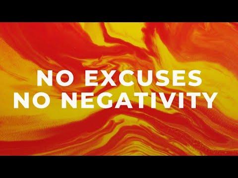 No Excuses - No Negativity (Kingdom Insight)