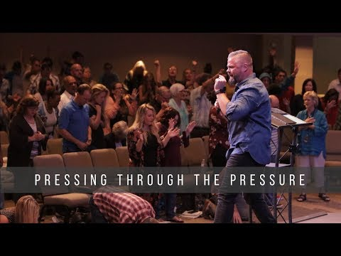 Pressing through the Pressure