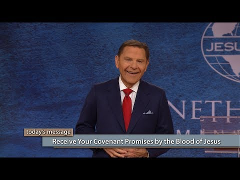 Receive Your Covenant Promises by the Blood of Jesus