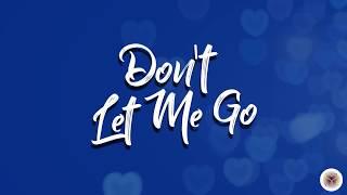 Don't Let Me Go (official Lyrics Video)  - milliemercedes , Pop