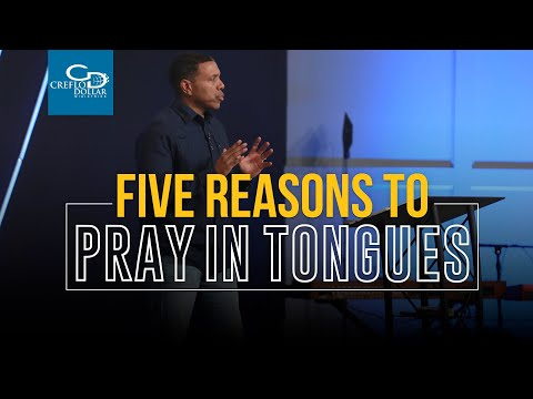 Five Reasons to Pray in Tongues