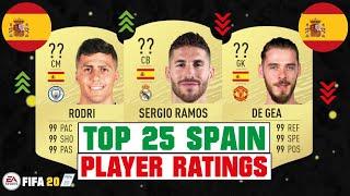 FIFA 20   TOP 25 SPAIN HIGHEST PLAYER RATINGS 😳🇪🇸  FT. SERGIO RAMOS, DAVID SILVA, DE GEA... etc