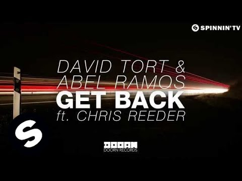 David Tort & Abel Ramos - Get Back ft. Chris Reeder (Available May 11) - UCpDJl2EmP7Oh90Vylx0dZtA