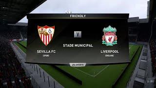 FIFA 19 SEVILLA VS LIVERPOOL PRE SEASON FRIENDLY 2019