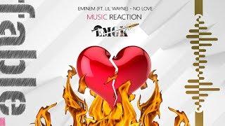 Eminem - No Love (ft. Lil Wayne) REACTION - EMGK Week - Episode 6