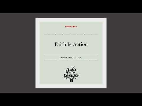 Faith Is Action  Daily Devotional