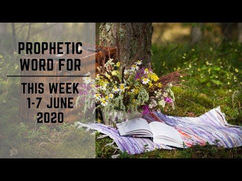 Prophetic Word for this Week   1 June 2020