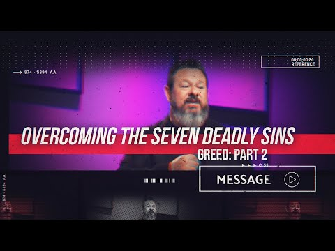 October 27th - DestinyYUMA -  Overcoming The Seven Deadly Sins: Greed Part 2
