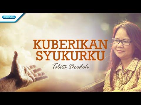 Kuberikan Syukurku - Talita Doodoh (with lyric)
