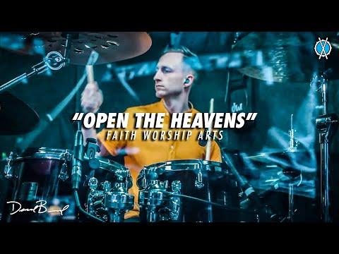 Open The Heavens Drum Cover // Faith Worship Arts // Daniel Bernard