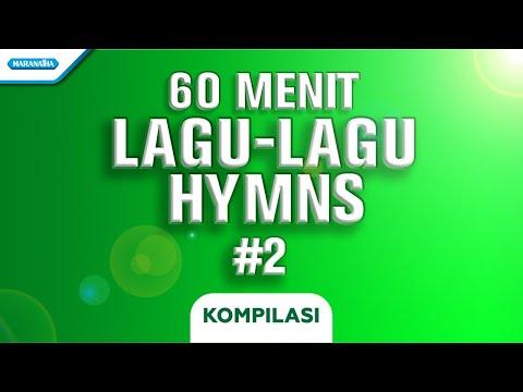 60 Menit Hymns Part #2