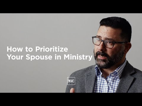 How to Prioritize Your Spouse in Ministry