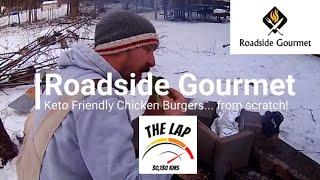 Roadside Gourmet Ep 9: Hand chopped Keto friendly Chicken Burgers