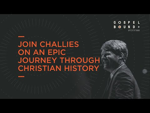 Join Challies on an Epic Journey Through Christian History  Gospelbound