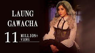 Laung Gavacha Produced by Sameeruddin Raghav Mehta - raghavmehta21 , Electronica