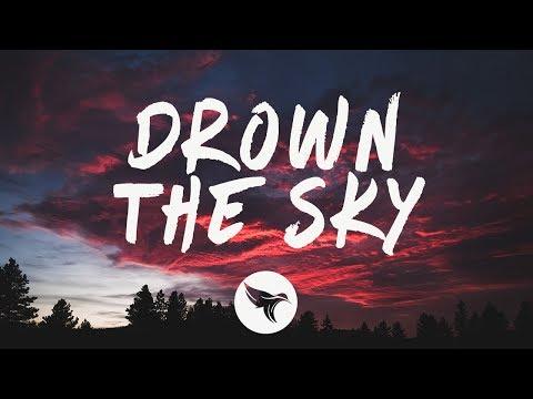 William Black - Drown The Sky (Lyrics) ft. RØRY - UCbuK8xxu2P_sqoMnDsoBrrg