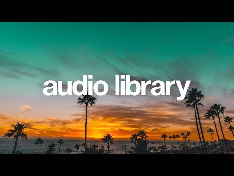 [No Copyright Music] Good Vibes - MBB - UCht8qITGkBvXKsR1Byln-wA
