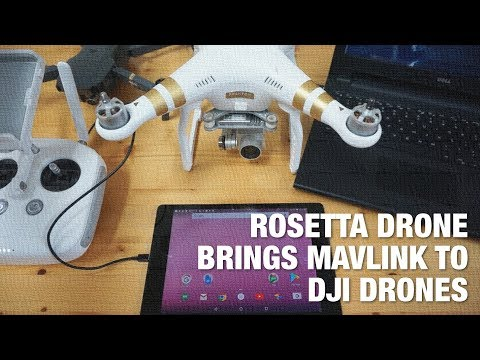 Rosetta Drone: An Android App that Brings the MAVLink Protocol to DJI Drones - UC_LDtFt-RADAdI8zIW_ecbg